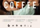 20160321映画「A Film About Coffee」 (ア・フィルム・アバウト・コーヒー)