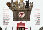 20180526映画「犬ヶ島」Isle of Dogs