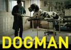 20190823映画「ドッグマンDOGMAN」Dogman